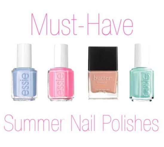 Must Have Summer Nail Polishes