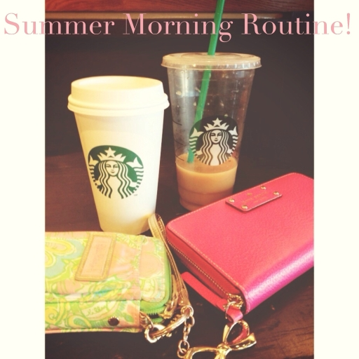 Summer Morning Routine