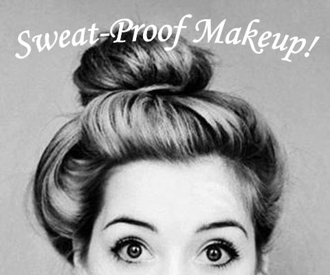 Sweat Proof Makeup