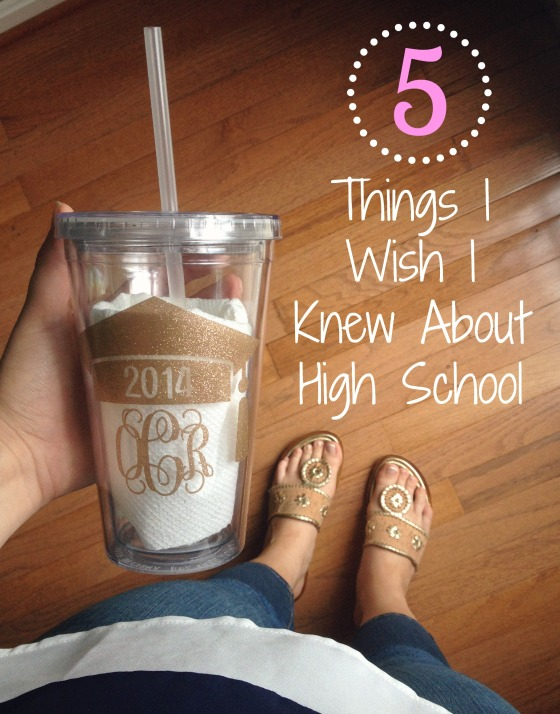 5 Things I Wish I Knew About High School