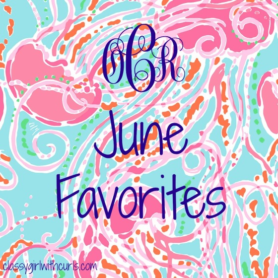 June Favorties
