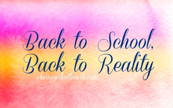 Back to School Back to Reality