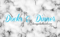 Docks and Dinner