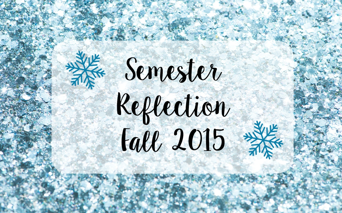 a first college semester reflection Think about your first semester in college (first course in the major,  that  encourage student reflection on learning, please take a moment to.